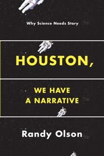 Houston, We Have a Narrative, Randy Olson