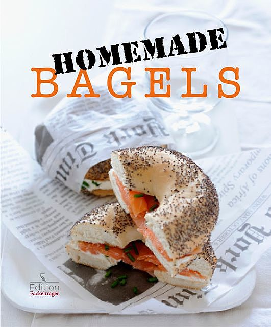 Homemade Bagels, Cornelia Trischberger