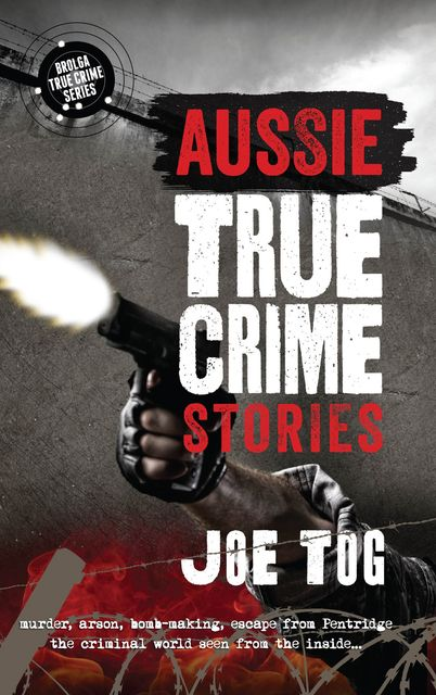 Aussie True Crime Stories, Joe Tog