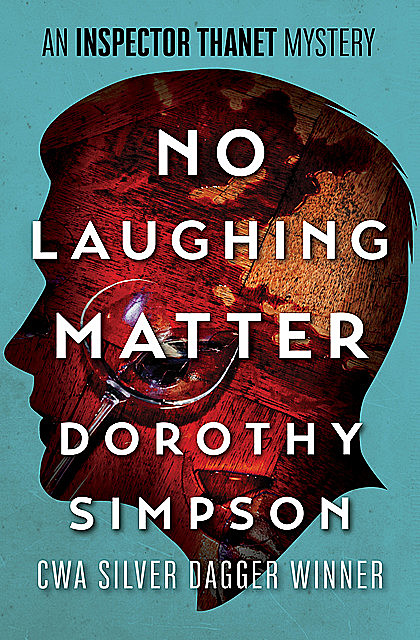 No Laughing Matter, Dorothy Simpson