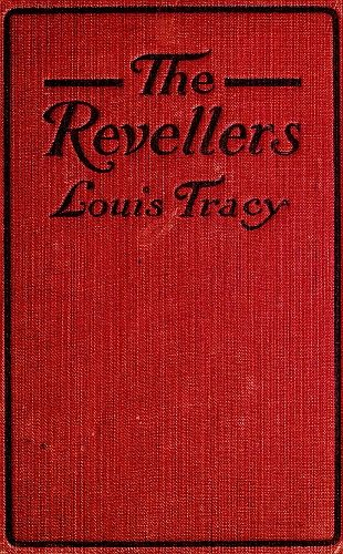The Revellers, Louis Tracy