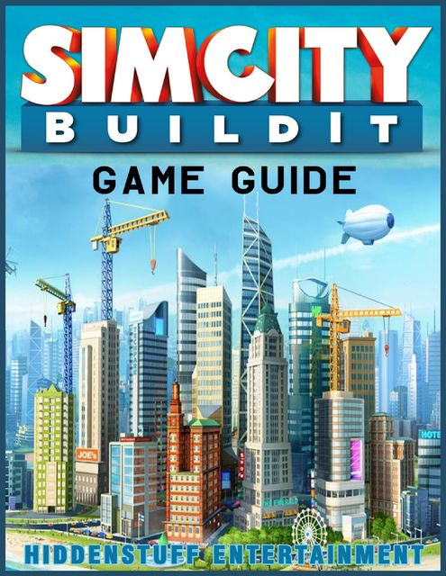 Simcity Buildit Game Guide, HiddenStuff Entertainment