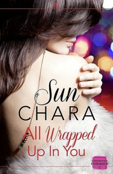 All Wrapped Up in You, Sun Chara