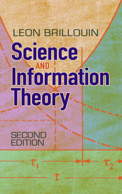 Science and Information Theory, Leon Brillouin