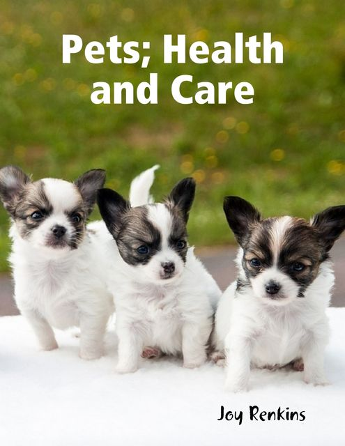 Pets, Health and Care, Joy Renkins