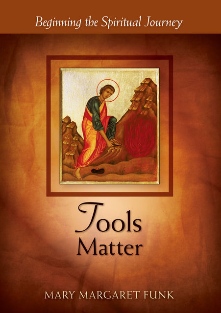 Tools Matter, Mary Margaret Funk
