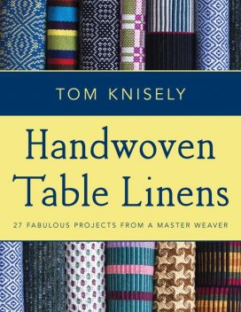 Handwoven Table Linens, Tom Knisely