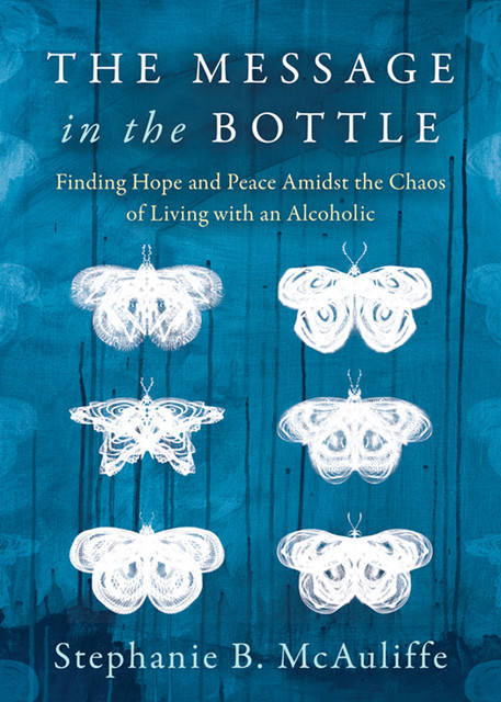 The Message in the Bottle, Stephanie B. McAuliffe