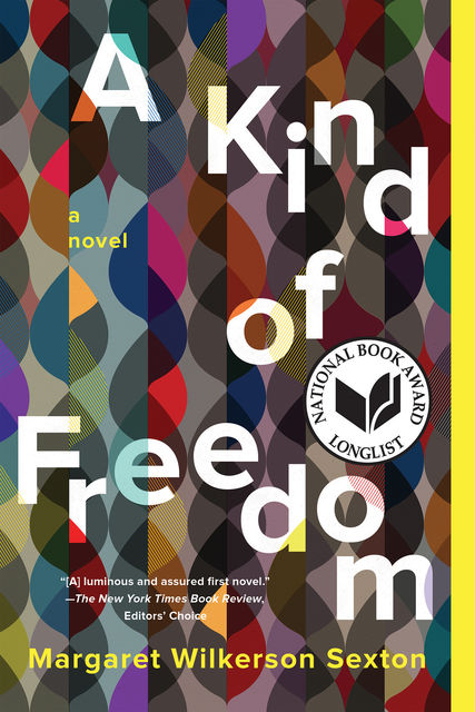 A Kind of Freedom, Margaret Wilkerson Sexton