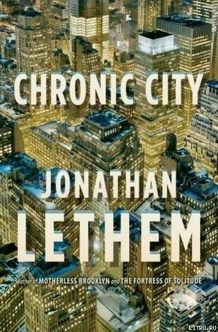 Chronic City, Jonathan Lethem