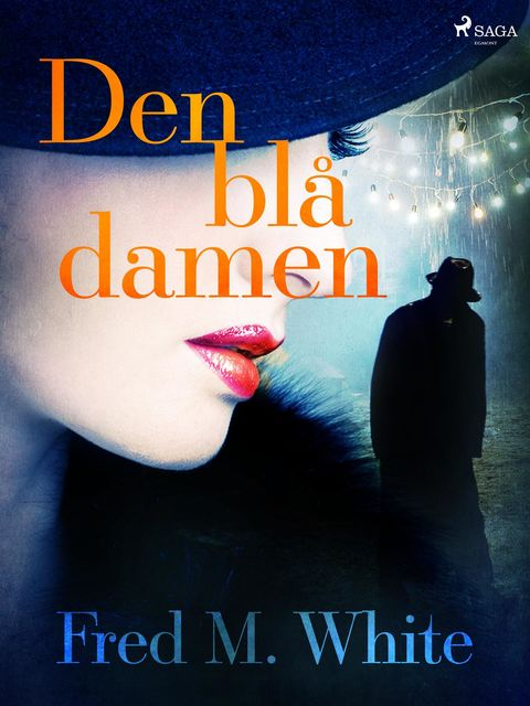 Den blå damen, Fred M. White