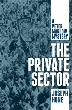 The Private Sector, Joseph Hone