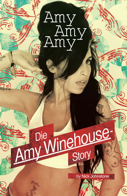 Amy, Amy, Amy – Die Amy Winehouse Story, Nick Johnstone