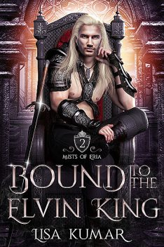 Bound to the Elvin King, Kumar Lisa