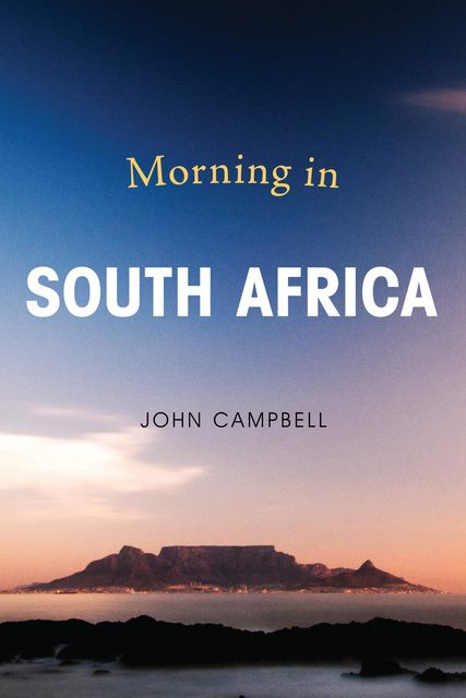 Morning in South Africa, John Campbell