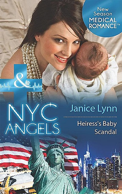 Nyc Angels: Heiress's Baby Scandal, Janice Lynn