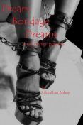 Dream Bondage Dreams and Other Poems, Johnathan Bishop