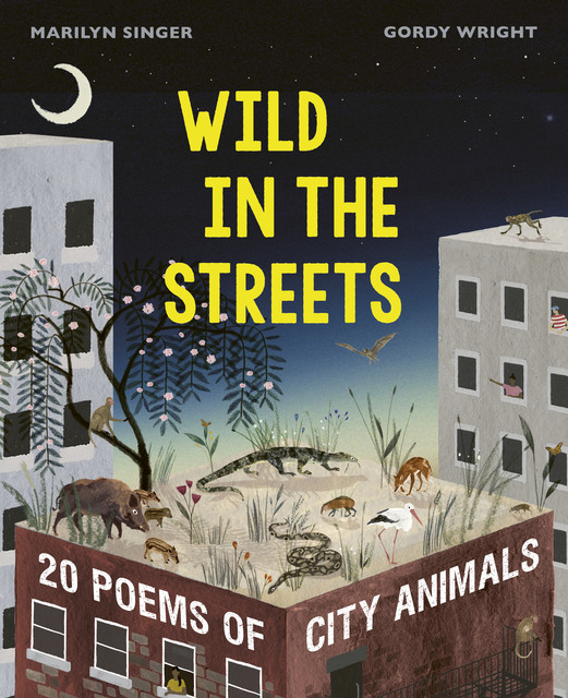 Wild in the Streets, Marilyn Singer