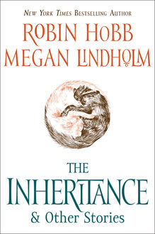 The Inheritance, Robin Hobb, Megan Lindholm
