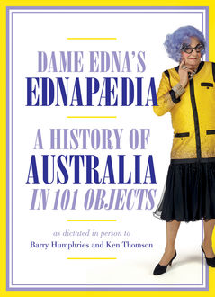 Ednapedia, Dame Edna Everage