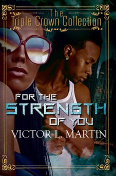 For the Strength of You, Victor Martin