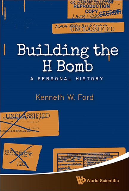 Building the H Bomb, Kenneth W Ford