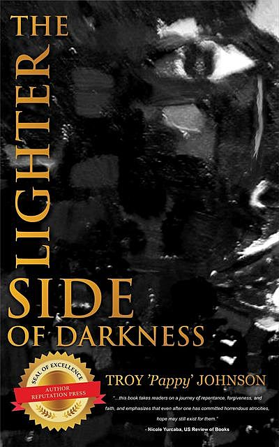 The Lighter Side of Darkness, Troy Johnson
