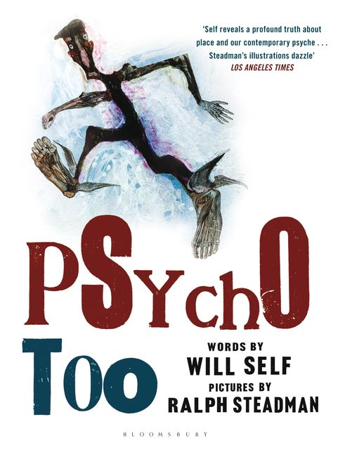 Psycho Too, Will Self