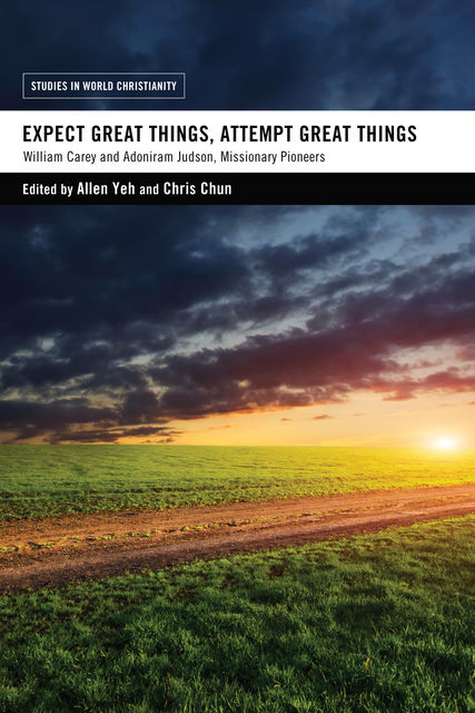 Expect Great Things, Attempt Great Things, Allen Yeh