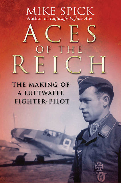 Aces of the Reich, Mike Spick