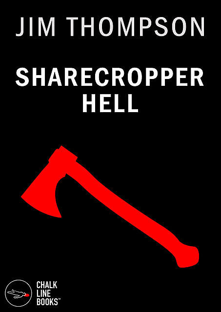 Sharecropper Hell (Illustrated), Jim Thompson