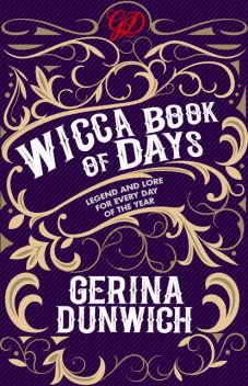 The Wicca Book of Days, Gerina Dunwich