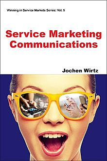 Service Marketing Communications, Jochen Wirtz