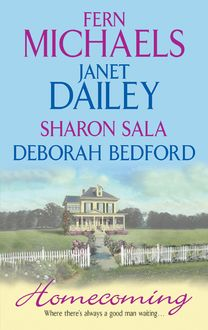 Homecoming, Sharon Sala, Fern Michaels, Janet Dailey, Deborah Bedford