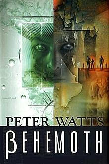 Behemoth, Peter Watts