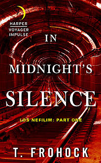 In Midnight's Silence, T. Frohock