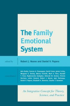 The Family Emotional System, Daniel V. Papero, Robert J. Noone