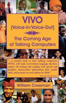 VIVO Voice-In / Voice-Out, William Crossman