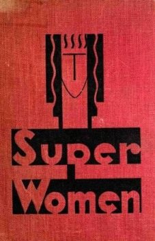 Superwomen, Albert Payson Terhune