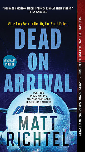 Dead On Arrival, Matt Richtel