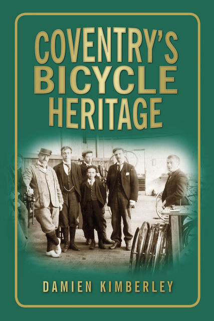 Coventry's Bicycle Heritage, Damien Kimberley