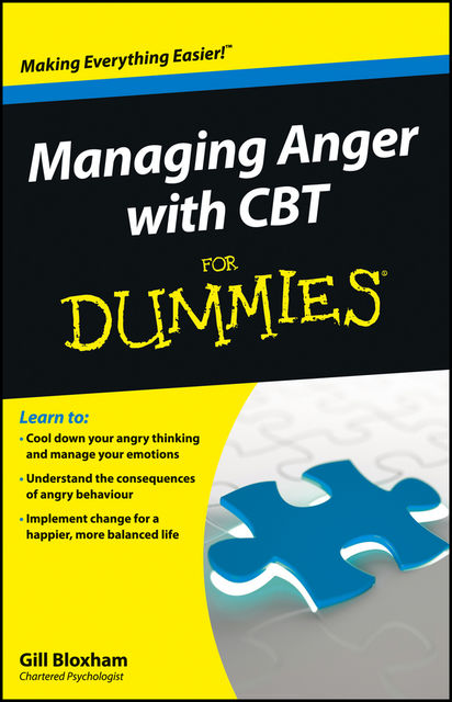 Managing Anger with CBT For Dummies, Gillian Bloxham
