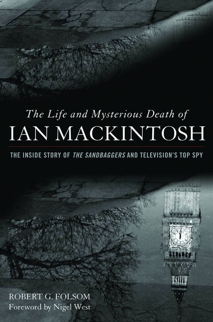 The Life and Mysterious Death of Ian MacKintosh, Robert G. Folsom