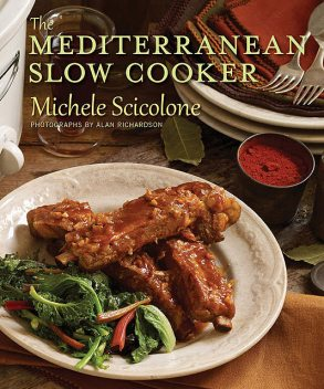 The Mediterranean Slow Cooker, Michele Scicolone