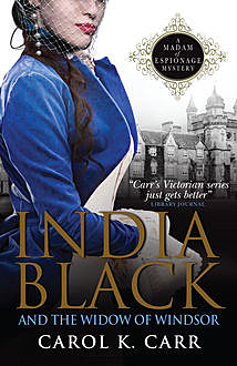 India Black and the Widow of Windsor, Carol K.Carr