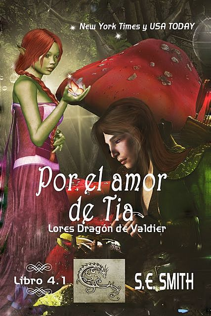 Por el amor de Tia, Smith S.E.