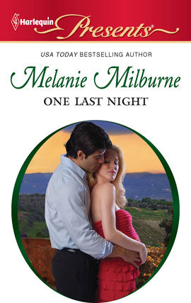 One Last Night, MELANIE MILBURNE