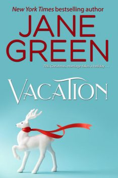 Vacation, Jane Green