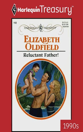 Reluctant Father!, Elizabeth Oldfield
