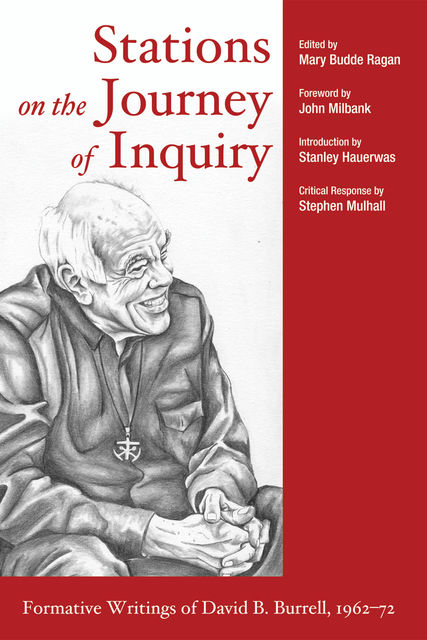 Stations on the Journey of Inquiry, John MIllbank